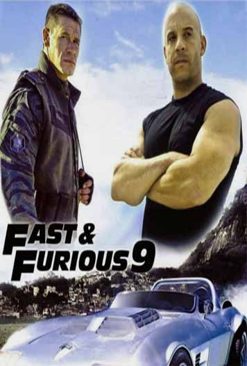 FAST & FURIOUS 9 = F9 The Fast Saga (2021)